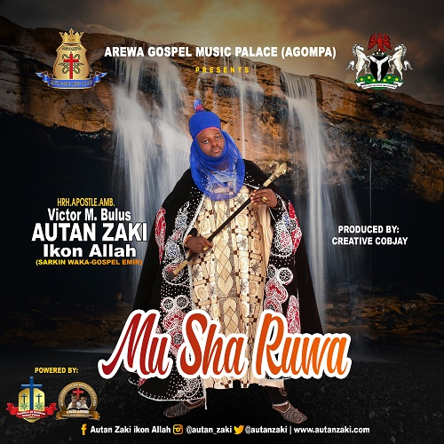 Autan Zaki IkonAllah Mu Sha Ruwa Mp3 Download