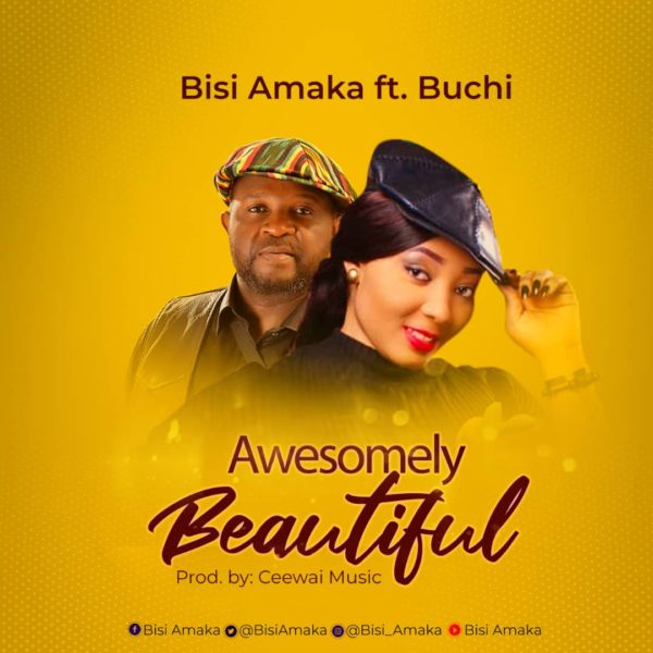 Bisi Amaka Ft Buchi Awesomely Beautiful Mp3 Download