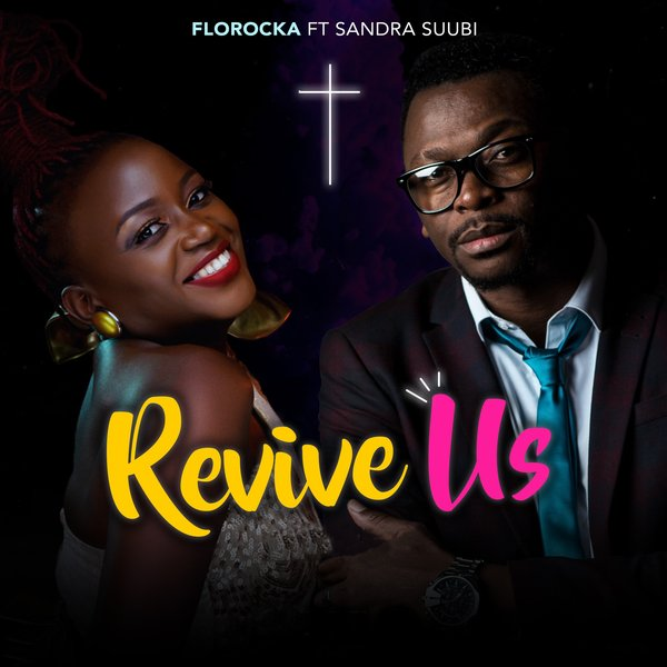 Florocka ft Sandra Suubi Revive Us Again Mp3 Download