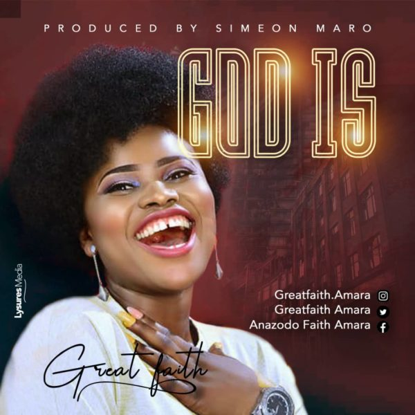 Great Faith God Is Mp3 Download