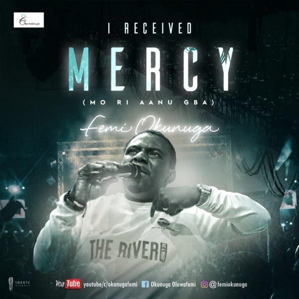 Femi Okunuga I Received Mercy Video