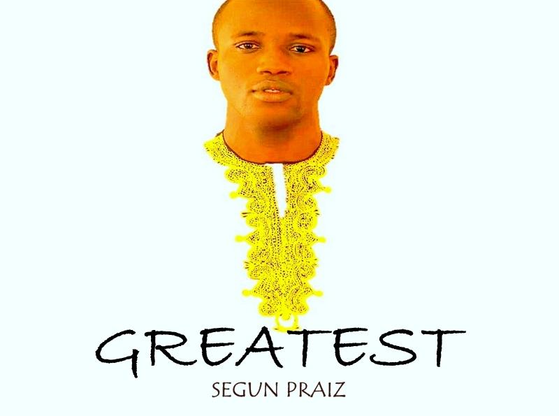 Segun Praiz Greatest Mp3