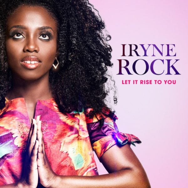Iryne Rock Let It Rise To You Mp3 Download