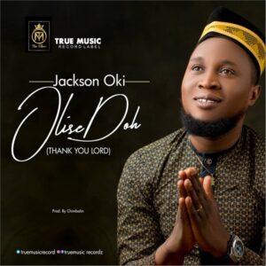 Jackson Oki Olise Doh Mp3