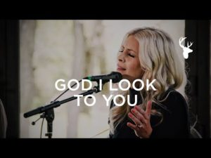 Jenn Johnson God I Look to You Mp3 Download