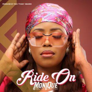 Monique Ride On Lyrics