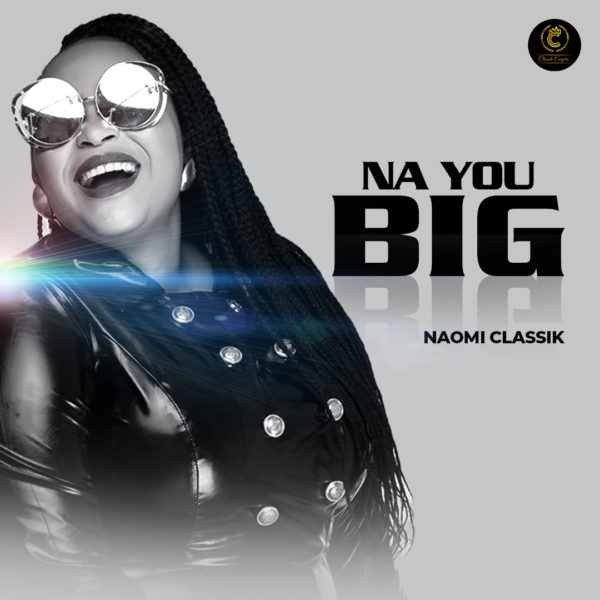 Naomi Classik Na You Big Mp3 Download