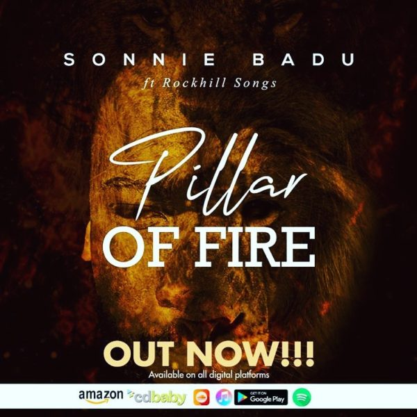 Sonnie Badu Ft RockHill Songs Pillar Of Fire
