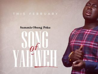 Sammie Obeng Poku Song Of Yahweh Mp3 Download