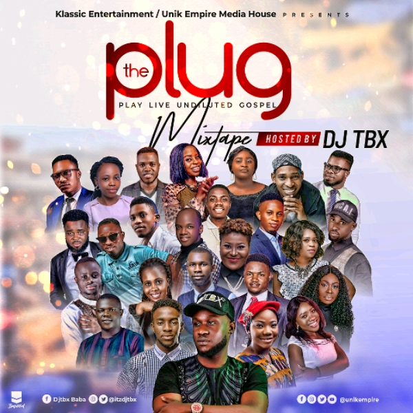 Download Gospel Mixtape 2020 By Dj Tbx The PLUG Mixtape