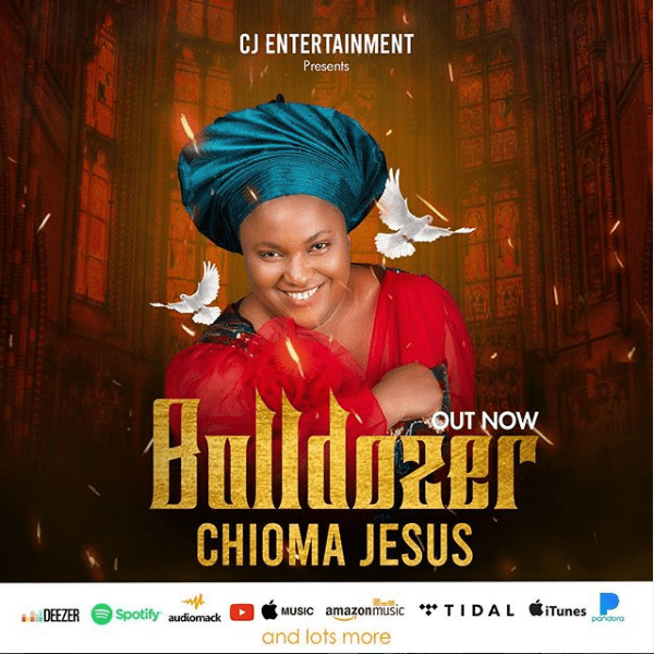 Chioma Jesus Bulldozer Mp3 Download