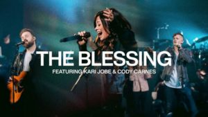 Elevation Worship Ft Kari Jobe and Cody Carne The Blessing Mp3