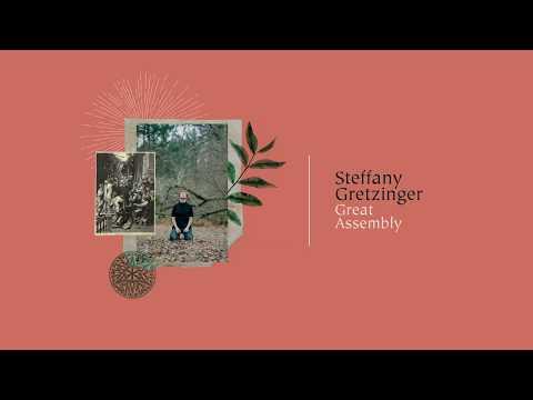 Steffany Gretzinger Great Assembly Lyrics