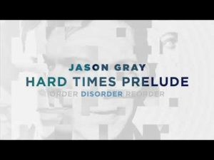 Jason Gray Hard Times Prelude Lyrics