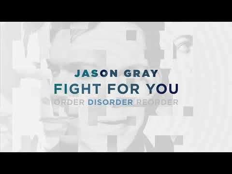 Jason Gray Fight For You Mp3 Download
