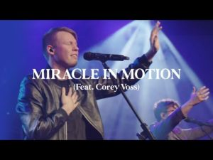 Corey Voss Miracle in Motion Lyrics