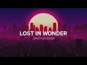 Jonathan Ogden Lost In Wonder Lyrics