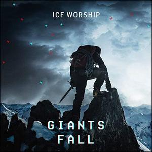 ICF Worship Giants Fall Mp3 Download