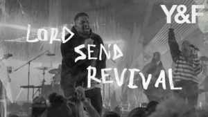 Hillsong Young and Free Lord Send Revival Lyrics Audio