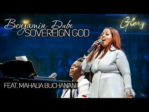 Benjamin Dube ft Mahalia Buchanan Sovereign God Mp3 Download