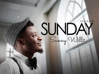 Sunny Willz Sunday Mp3 Download
