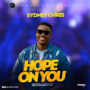 Sydney Chris Hope On You Mp3