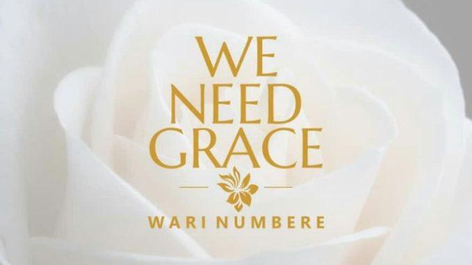 Wari Numbere We Need Grace Mp3