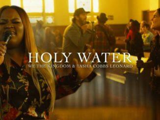 We The Kingdom Ft Tasha Cobbs Holy Water Church Session