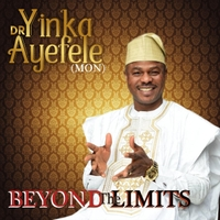 Yinka Ayefele Beyond The Limits Mp3 Download