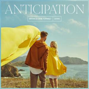 Jesus Culture Anticipation Mp3 Download (Ft Bryan & Katie Torwalt)