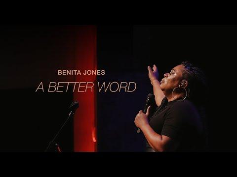 Benita Jones A Better Word Mp3 Download