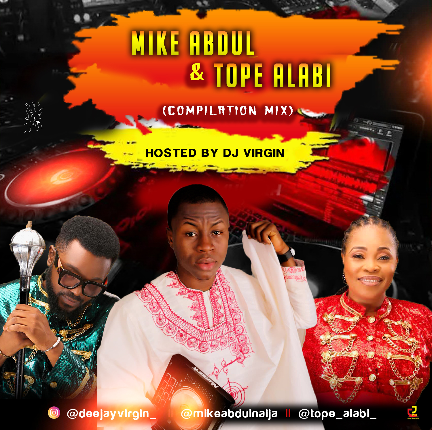 Mike Abdul Mixtape & Tope Alabi Mixtape By DJ Virgin
