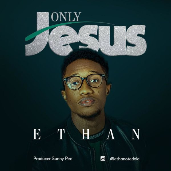 Photo of Ethan – Only Jesus