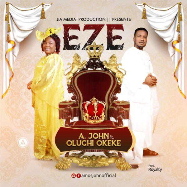 A John Ft Princess Oluchi Okeke Eze