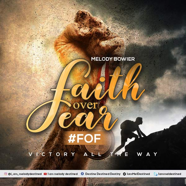 Melody Bowier Faith Over Fear Mp3 Download