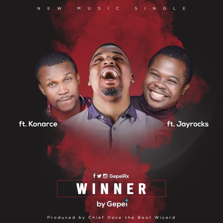 Gepei ft Konarce and Jayrocks Winner Lyrics