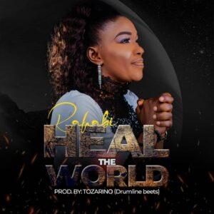 Rahabi Heal The World Mp3 Download