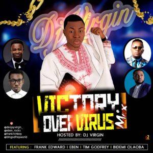 Dj Virgin Victory Over Virus Mixtape