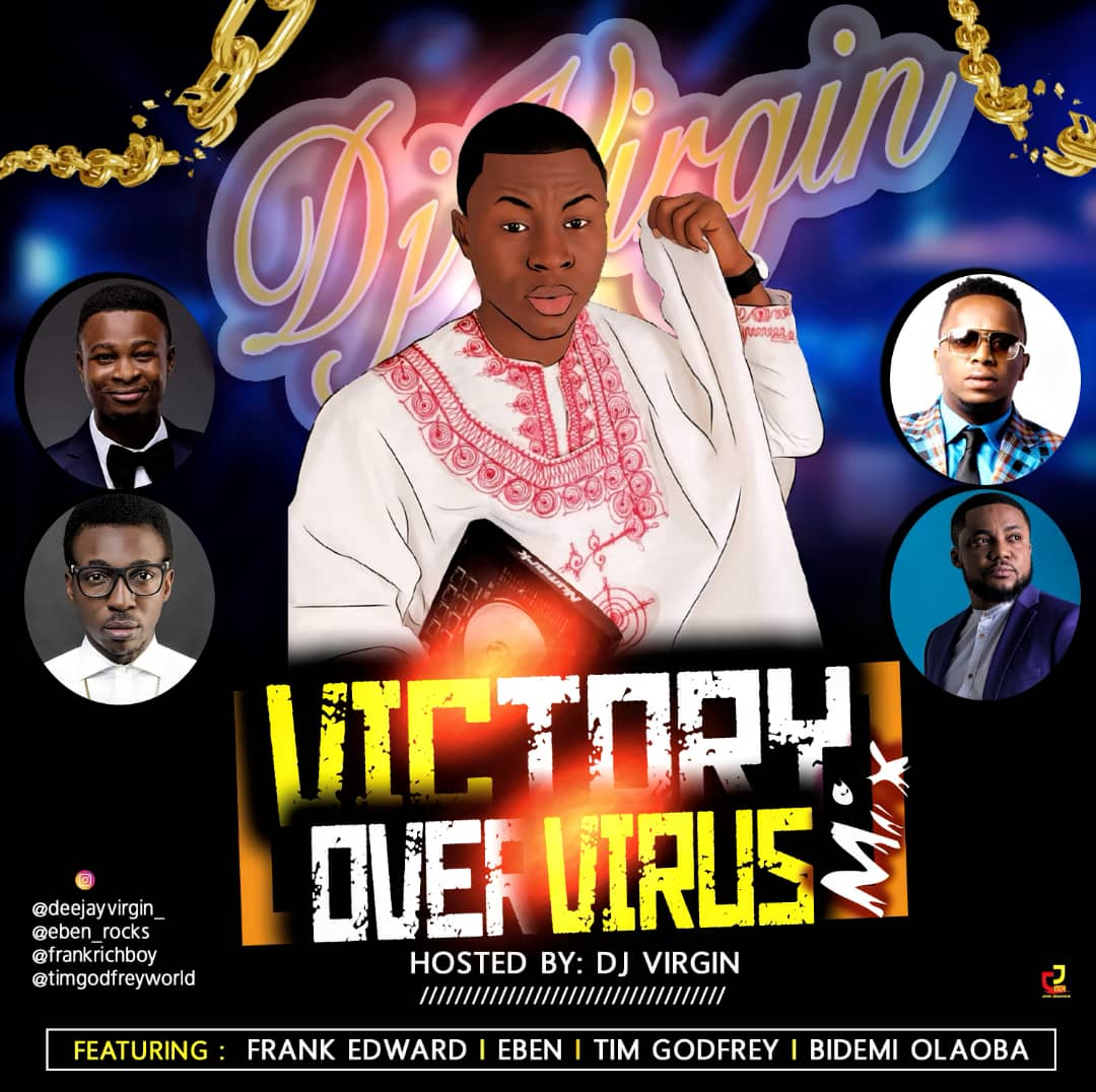 Dj Vergin Victory Over Virus Mixtape