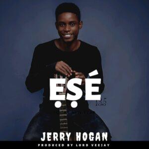 Jerry Hogan Ese Mp3 Download