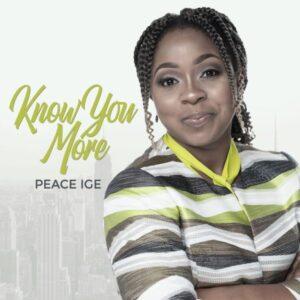 Peace Ige Know You More Lyrics