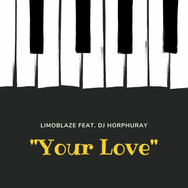 Photo of Limoblaze – Your Love (Ft. DJ Horphuray)