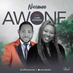 Naomee Awone Mp3 Download (ft Chris Morgan)