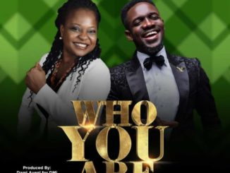 Tinuade Ft Preye Odede Who You Are