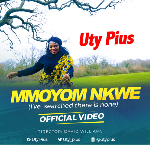 Uty Pius Mmoyom Nkwe Mp3 Download