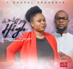 Harmony Ft bright We Lift You High Mp3 Download