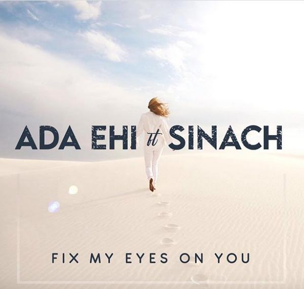Ada Ehi Fix My Eyes On You Lyrics