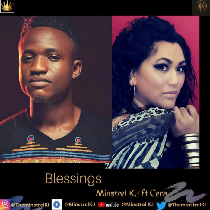 Minstrel K I Blessings Mp3 Download (Ft Cera)