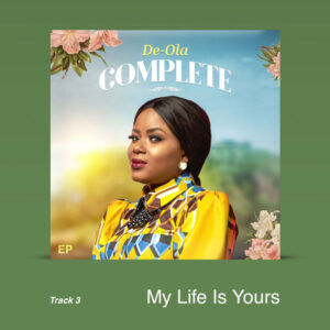 De-Ola My Life Is Your Mp3 Download