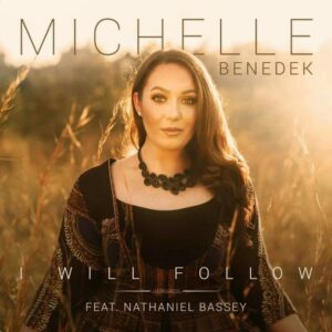 Michelle Benedek I Will Follow Mp3 Download